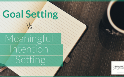 The Difference Between Traditional Goals and Meaningful Intentions